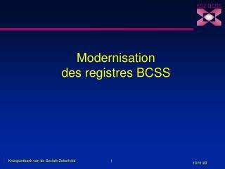 Modernisation  des registres BCSS