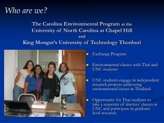 Exchange Program Environmental classes with Thai and UNC students