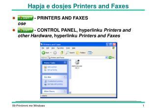 Hapja e dosjes Printers and Faxes