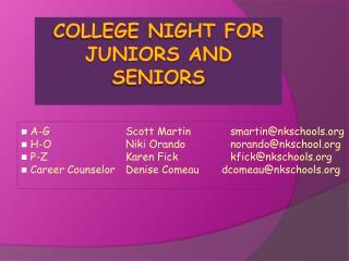 College night for Juniors and seniors