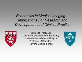 Economics in Medical Imaging: Implications For Research and Development and Clinical Practice