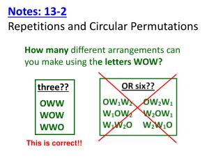 Notes: 13-2  Repetitions and Circular Permutations
