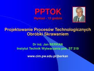 PPTOK Wykład - 15 godzin
