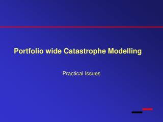 Portfolio wide Catastrophe Modelling