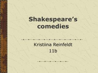 Shakespeare s comedies
