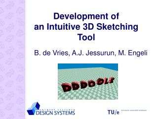 Development of  an Intuitive 3D Sketching Tool