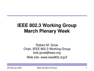 IEEE 802.3 Working Group March Plenary Week