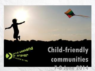 Child-friendly communities 7-8 June 2014