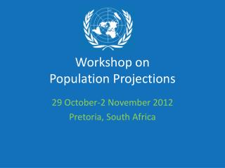 Workshop on  Population Projections