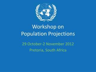 Workshop on  Population Projections