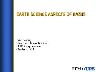 EARTH SCIENCE ASPECTS OF HAZUS
