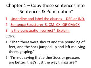 """Chapter 1 – Copy these sentences into """"Sentences & Punctuation"""""""