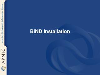 BIND Installation