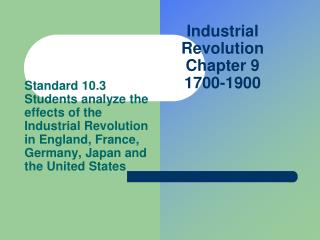 Industrial Revolution Chapter 9 1700-1900