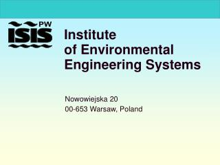 Institute  of Environmental Engineering Systems
