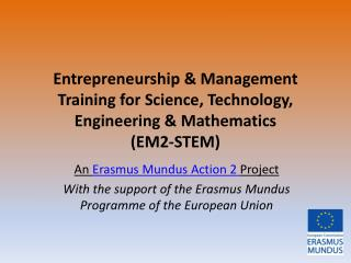 An  Erasmus Mundus Action 2  Project