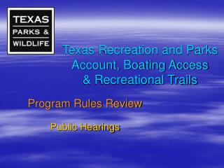 Texas Recreation and Parks Account, Boating Access  Recreational Trails