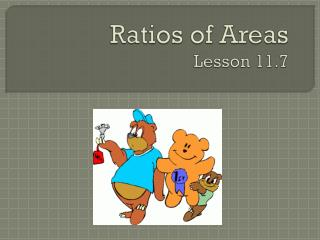 Ratios  of  Areas Lesson 11.7