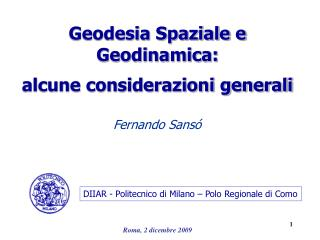 Geodesia Spaziale e Geodinamica: alcune considerazioni generali
