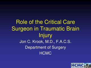 Role of the Critical Care Surgeon in Traumatic Brain Injury