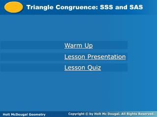 Triangle Congruence: SSS and SAS
