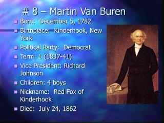 # 8 – Martin Van Buren