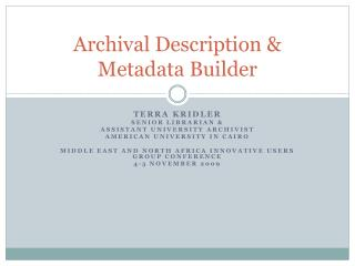 Archival Description & Metadata Builder