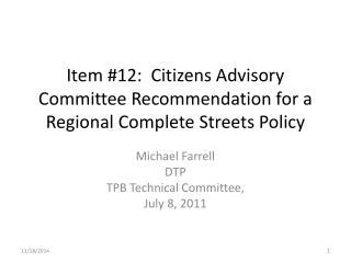 Item #12:  Citizens Advisory Committee Recommendation for a Regional Complete Streets Policy