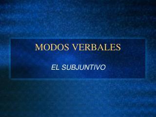 MODOS VERBALES