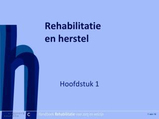 Rehabilitatie en herstel