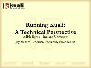 Running Kuali: A Technical Perspective