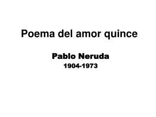 Poema del amor quince