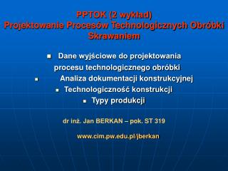 PPTOK (2 wykład) Projektowanie Procesów Technologicznych Obróbki Skrawaniem
