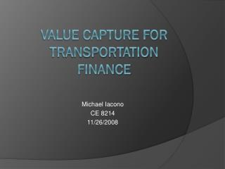 Value Capture for Transportation finance