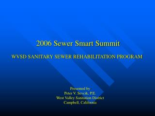 WVSD SANITARY SEWER REHABILITATION PROGRAM