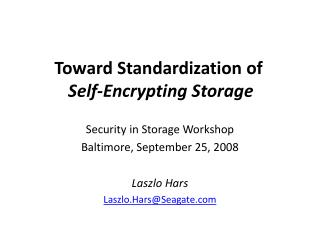 Toward Standardization of Self-Encrypting Storage