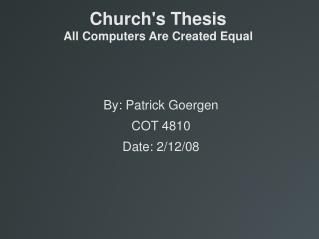 Church's Thesis  All Computers Are Created Equal