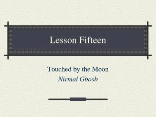 Lesson Fifteen