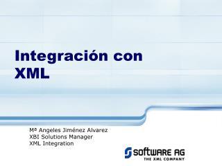 Integración con XML