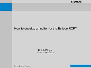 How to develop an editor for the Eclipse RCP?