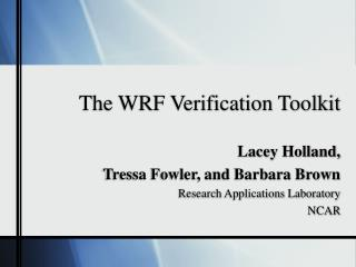 The WRF Verification Toolkit