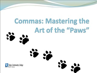 Commas: Mastering the Art of the  Paws