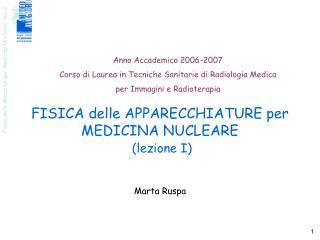 FISICA delle APPARECCHIATURE per MEDICINA NUCLEARE (lezione I)
