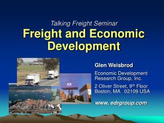 Talking Freight Seminar  Freight and Economic Development
