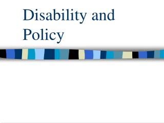 Disability and Policy