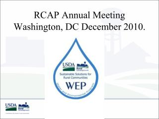 RCAP Annual Meeting Washington, DC December 2010.