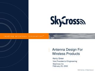 Antenna Design For Wireless Products