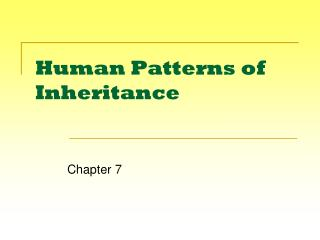 Human Patterns of Inheritance