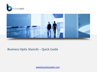 Business Optix Stencils – Quick Guide