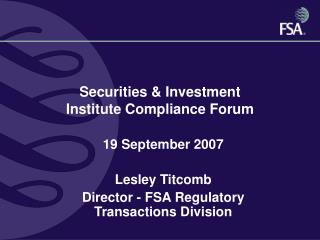 Securities & Investment  Institute Compliance Forum